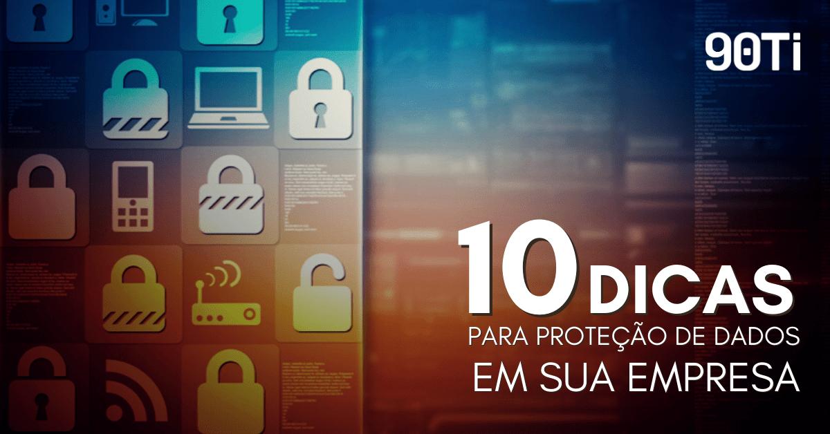 10 dicas proteção de dados
